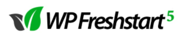 A Review of: WP Freshstart 5 – Create Fully Loaded WordPress Sites in 60 seconds.
