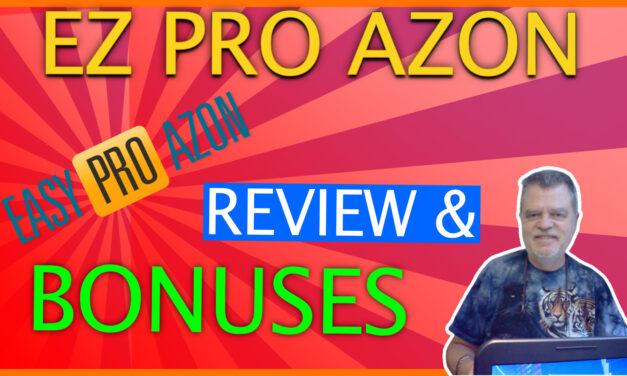 EZ Pro Azon Review
