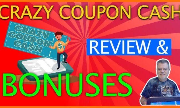 Crazy Coupon Cash Review